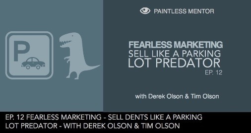 episode 12- fearless dent sales