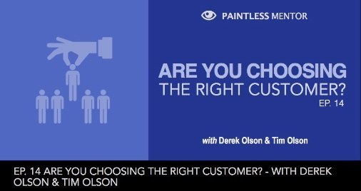 Are You choosing right customers? -  paintless mentor podcast