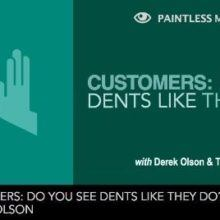 Are you choosing the right custtomers - paintless mentor episode 17